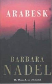 Arabesk (Inspector Ikmen Mystery 3) ebook by Barbara Nadel