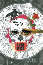 Primitive Mentor ebook by Dean Young