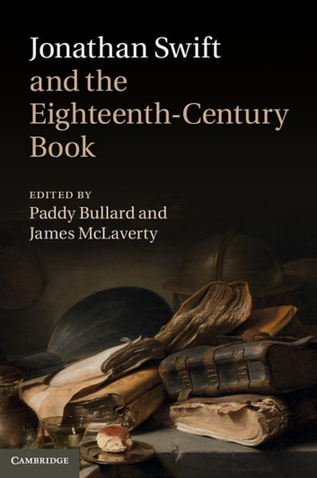 Jonathan Swift and the Eighteenth-Century Book ebook by