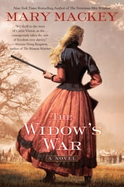 The Widow's War ebook by Mary Mackey