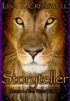 Storyteller ebook by Lisa Cresswell