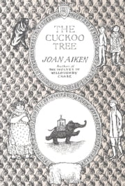 The Cuckoo Tree ebook by Joan Aiken