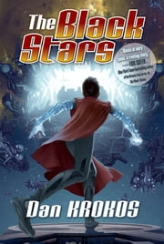 The Black Stars ebook by Dan Krokos