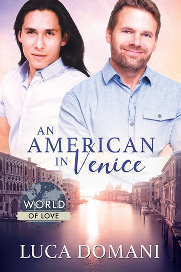 An American in Venice ebook by Luca Domani