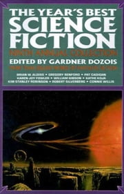The Year's Best Science Fiction: Ninth Annual Collection ebook by Gardner Dozois