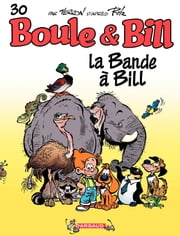 Boule et Bill - tome 30 - La bande à Bill ebook by Verron