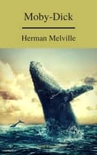 Moby-Dick (A to Z Classics) (Free AudioBook) ebook by