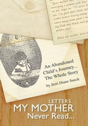 Letters My Mother Never Read... ebook by Jerri Diane Sueck