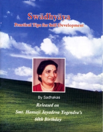 Swadhyaya: Practical Tips for Self-Development eBook by Sadhakas