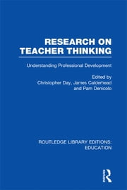 Research on Teacher Thinking (RLE Edu N) - Understanding Professional Development ebook by James Calderhead,Pam Denicolo,Christopher Day