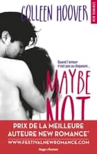 Maybe Not ebook by Colleen Hoover, Pauline Vidal