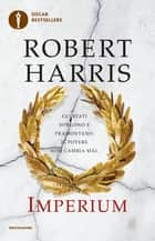 Imperium (Versione italiana) ebook by Robert Harris, Renato Pera