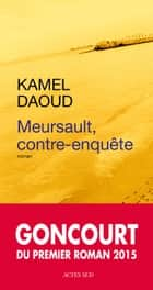 Meursault, contre-enquête eBook by Kamel Daoud