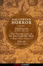 Halloween Horror (Diversion Classics) ebooks by Bram Stoker, Mary Shelley, Robert Louis Stevenson