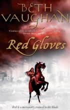 Red Gloves ebook by