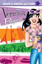Veronica's Passport ebook by Dan Parent