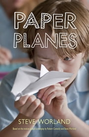 Paper Planes ebook by Steve Worland