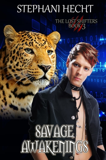 Savage Awakenings (Lost Shifters Book 3) ebook by Stephani Hecht