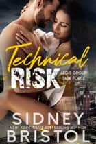 Technical Risk ebook by Sidney Bristol