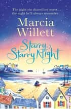 Starry, Starry Night ebook by Marcia Willett