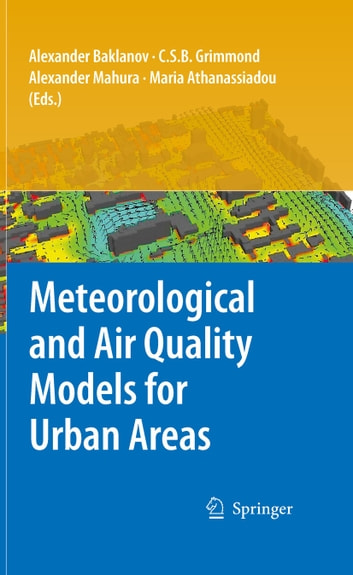 Meteorological and Air Quality Models for Urban Areas ebook by