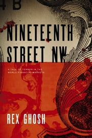 Nineteenth Street Nw ebook by Rex Ghosh