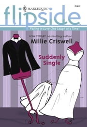 Suddenly Single ebook by Millie Criswell