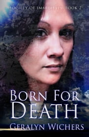 Born For Death ebook by Geralyn Wichers