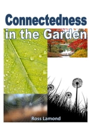 Connectedness in the Garden ebook by Ross Lamond