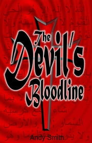 The Devil's Bloodline ebook by Andy Smith