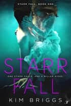 Starr Fall ebook by Kim Briggs