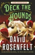 Deck the Hounds - An Andy Carpenter Mystery ebook by David Rosenfelt