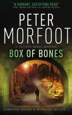 Box of Bones (A Captain Darac Novel 3) ebook by Peter Morfoot