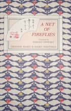 Net of Fireflies ebook by Harold Stewart