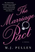 The Marriage Pact ebook by M.J. Pullen