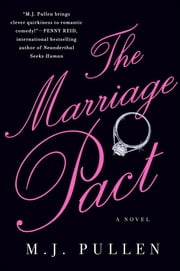 The Marriage Pact - A Novel ebook by M.J. Pullen