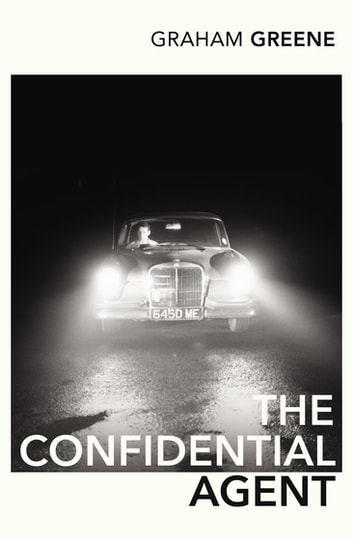 The Confidential Agent ebook by Graham Greene