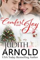Comfort and Joy ebook by Judith Arnold