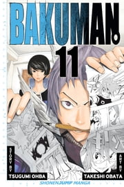 Bakuman。, Vol. 11 - Title and Character Design ebook by Tsugumi Ohba, Takeshi Obata