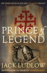 Prince of Legend ebook by Jack Ludlow