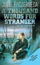 A Thousand Words For Stranger (10th Anniversary Edition) ebook by Julie E. Czerneda