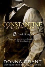 Constantine: A History Part 3 ebook by Donna Grant