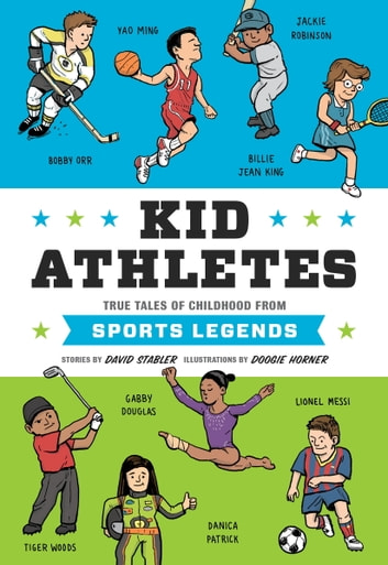 Kid Athletes - True Tales of Childhood from Sports Legends ebook by David Stabler