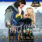 Snow White Bride, The - A Medieval Scottish Romance audiobook by Claire Delacroix