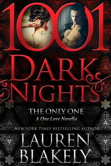 The Only One: A One Love Novella ebook by Lauren Blakely