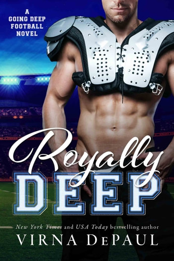 Royally Deep ebook by Virna DePaul
