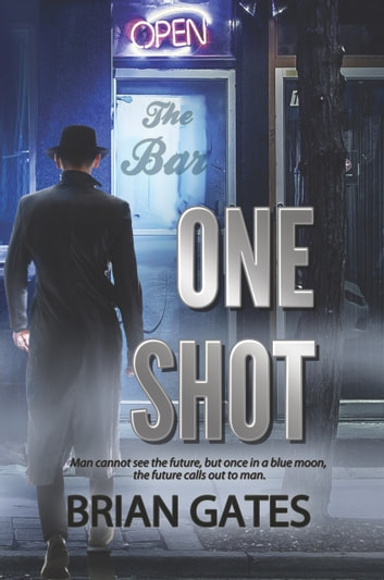 One Shot ebook by Brian Gates