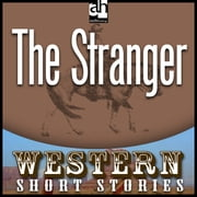 The Stranger audiobook by Ernest Haycox
