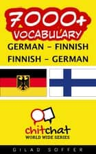 7000+ Vocabulary German - Finnish ebook by Gilad Soffer