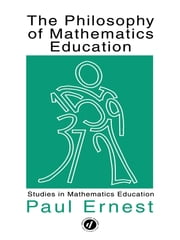 Philosophy Mathematics Educ ebook by Taylor and Francis